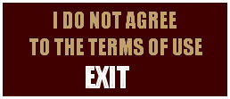 I Am Not 18 or I Do Not Agree with Terms of Use Exit Here